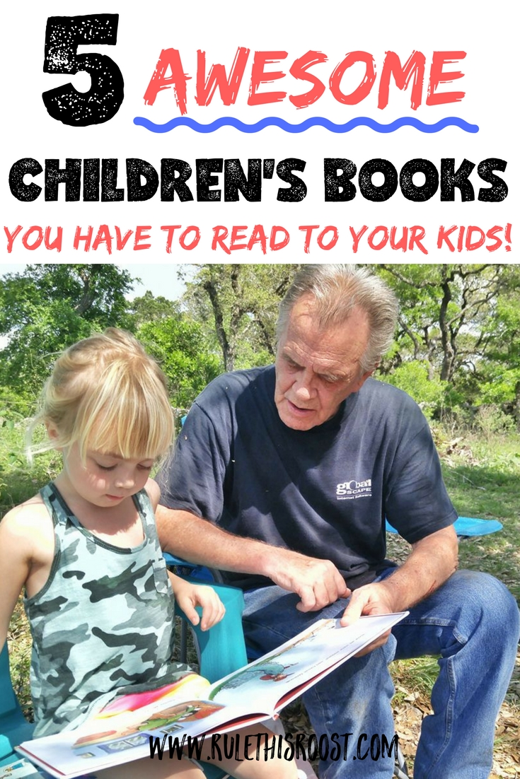5 awesome children's books you have to read to your kids