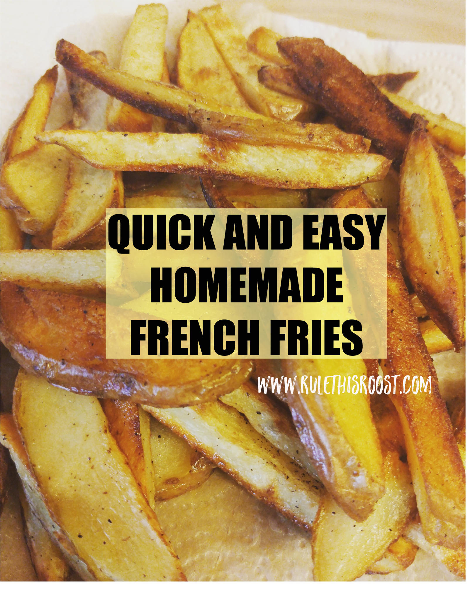 Quick and Easy Homemade French Fries