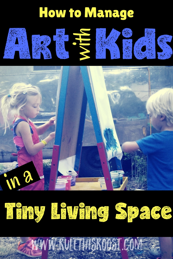 manage art with kids in tiny living space