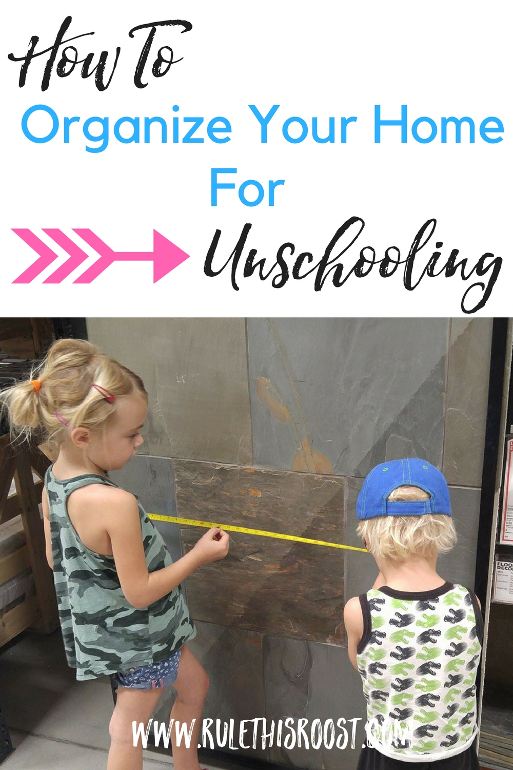 how to organize your home for unschooling, tips, tricks advice