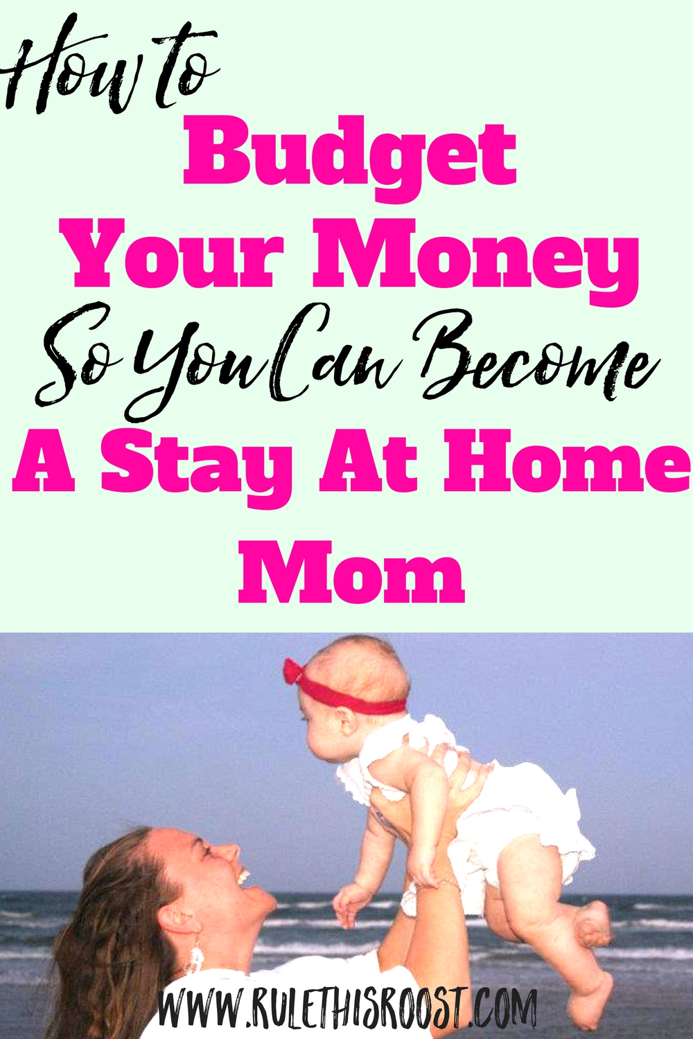 how to budget your money so you can become a stay at home mom