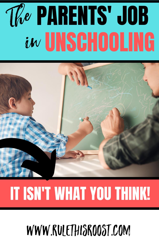 Parents Job in Unschooling