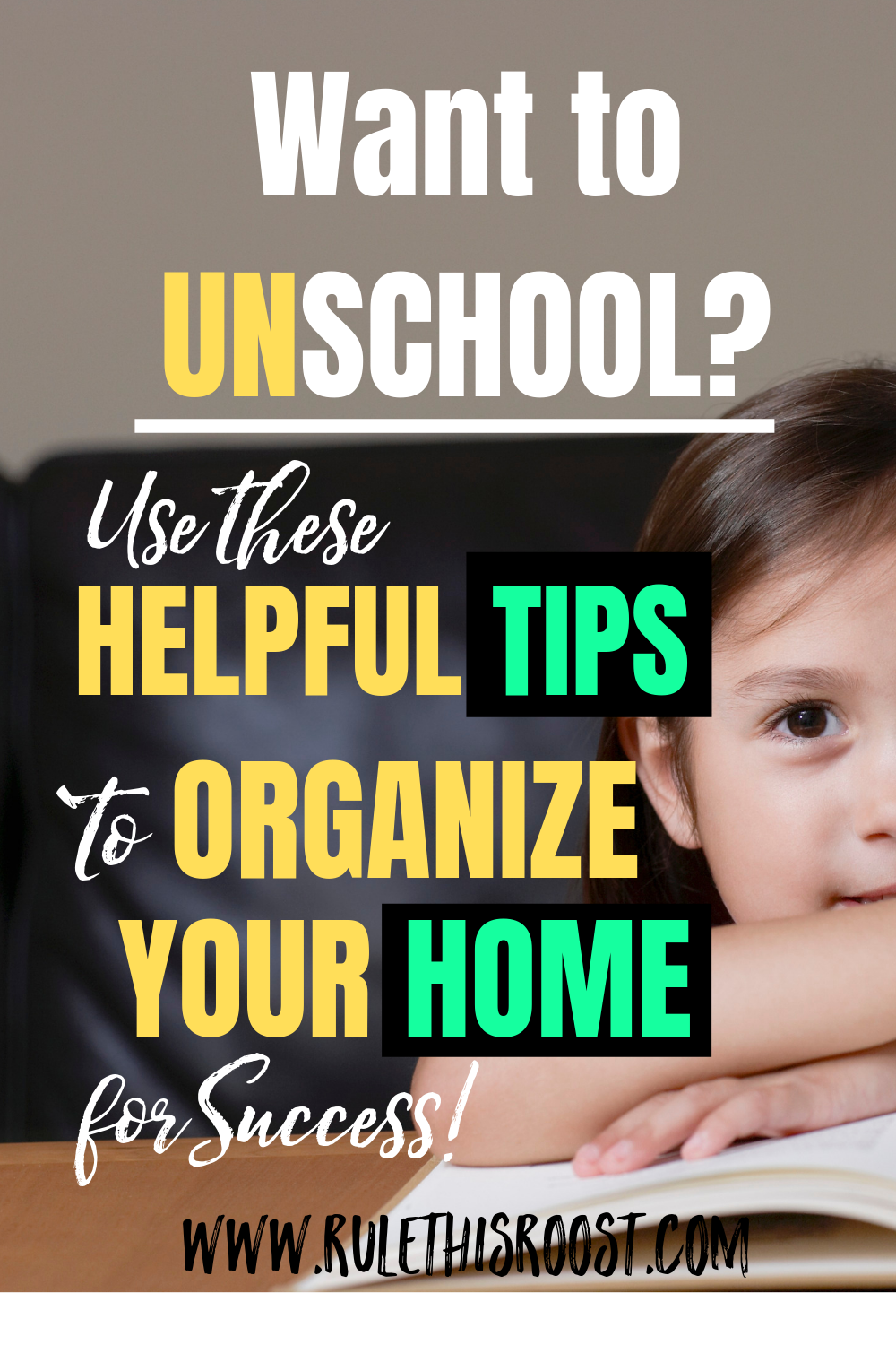 how to organize your home for unschooling