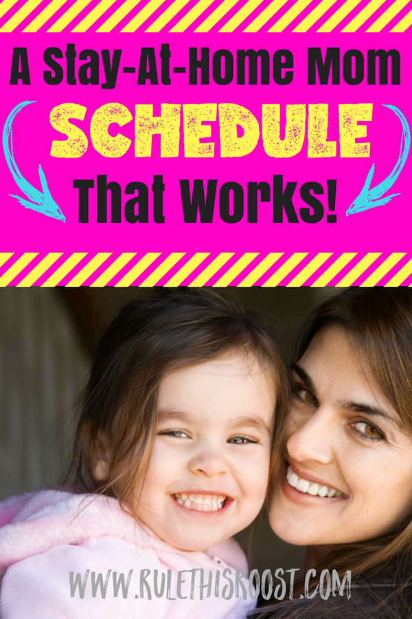 stay at home mom schedule that works