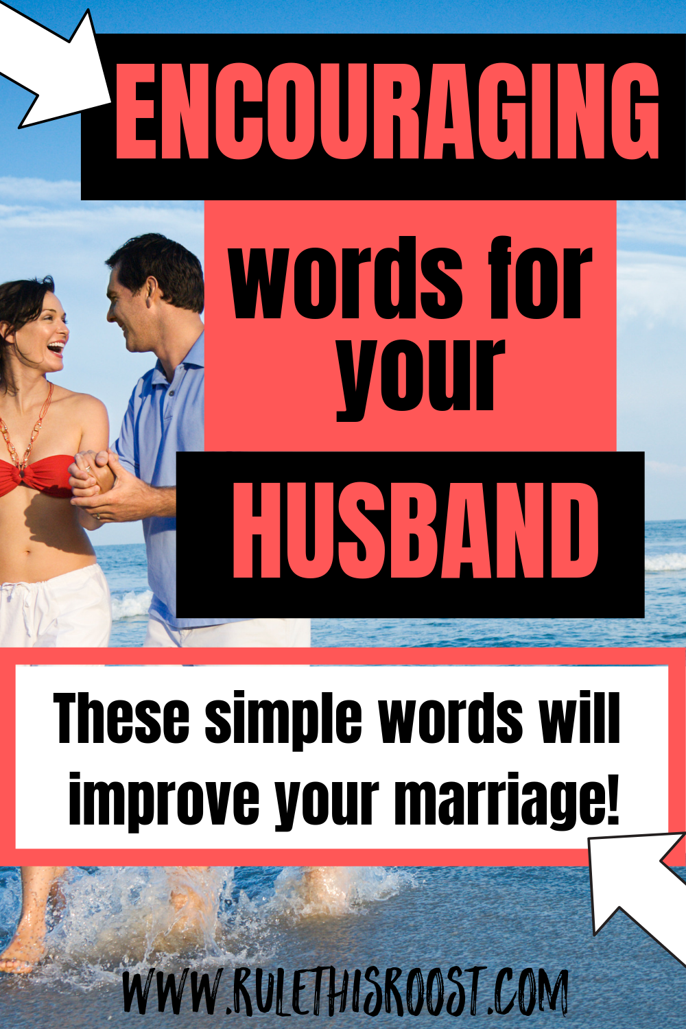Encouraging Words for Your Husband | Rule This Roost