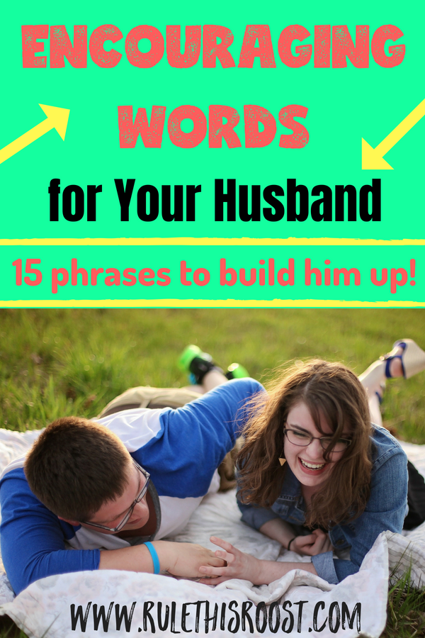 Encouraging Words for Your Husband