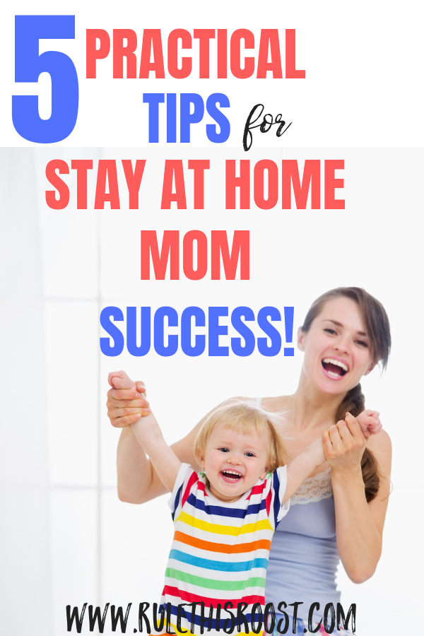 how to be a successful stay at home mom (3)