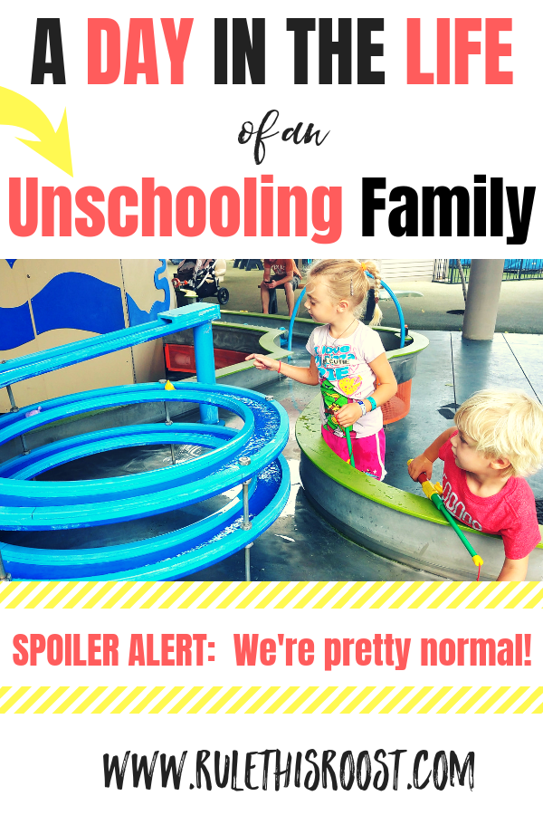 A Day in the Life Unschooling Family