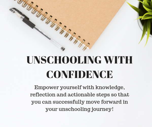 unschooling with confidence course