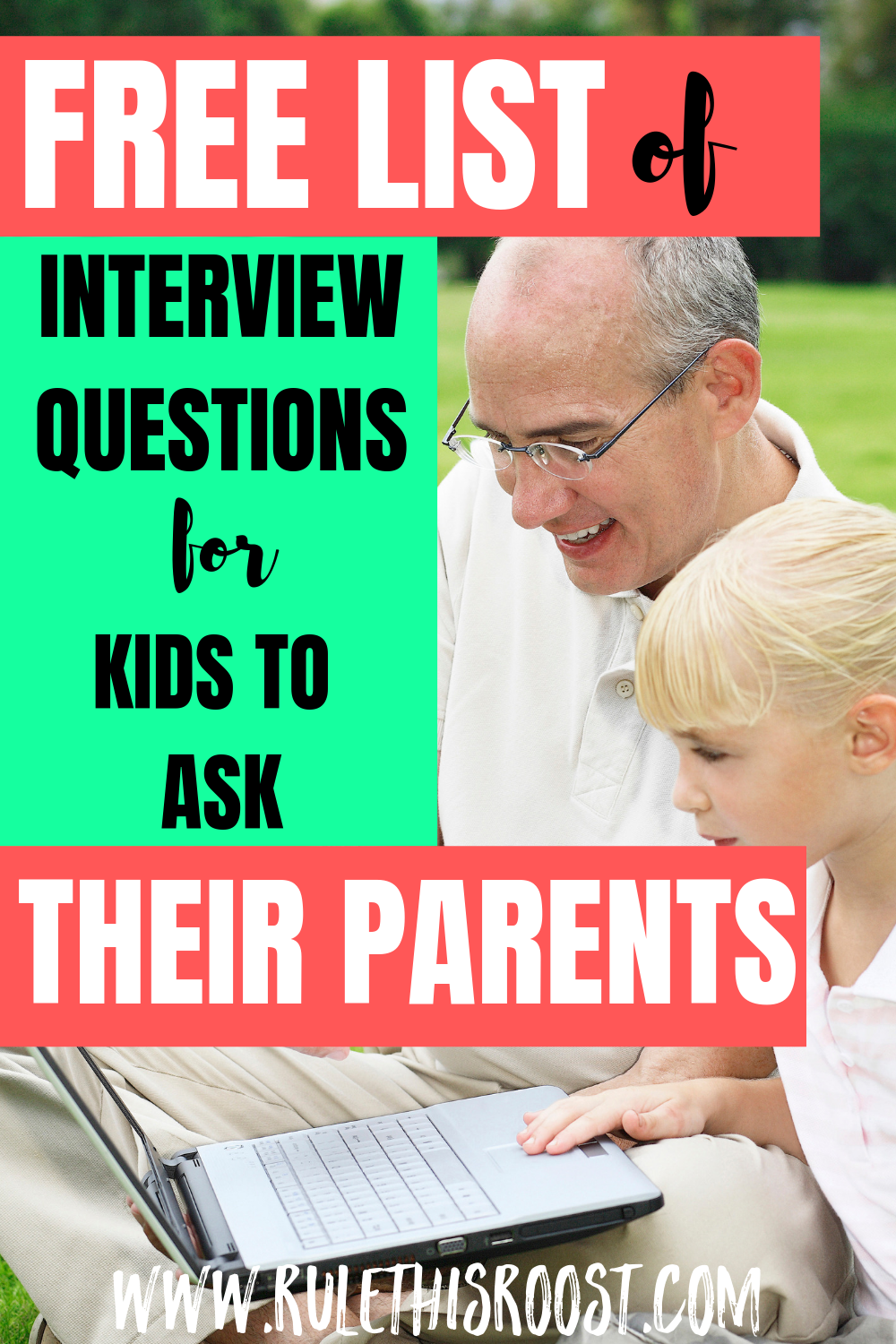 interview questions for kids to ask their parents or grandparents