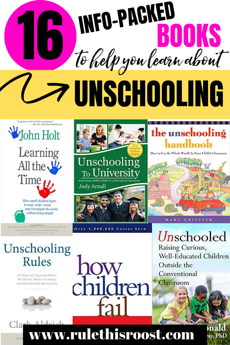 info-packed books to help you learn about unschoolig